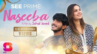 Naseeba | Short Film | Mohsin Abbas Haider | Mahenur Haider | Hassan |See Prime Original |