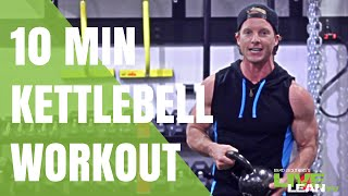 10 Minute Calorie Incinerator HIIT Kettlebell Workout by Live Lean TV