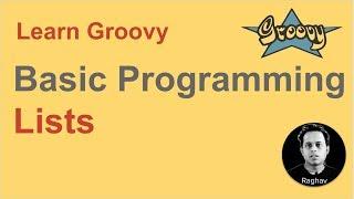 Groovy Beginner Tutorial 17 | Lists