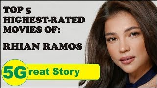 Top 5 Highest-Rated Movies of Rhian Ramos