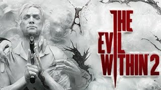 The Evil Within 2 part 3