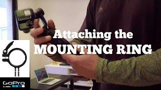 GoPRO KARMA GRIP:  Attaching  MOUNTING RING - TUTORIAL