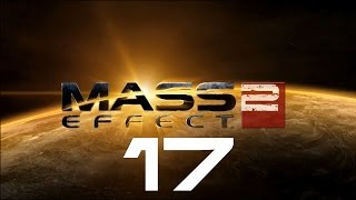 Let's Play Mass Effect 2 - Part 17