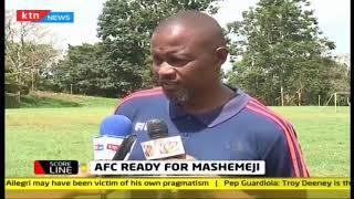 AFC ready for Mashemeji derby | KTN SCORELINE