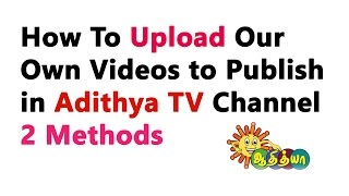 How To Upload Adithya TV Dubsmash Videos to Facebook & Whatsapp | Tamil Technique