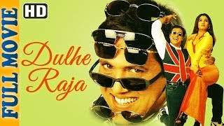 Dulhe Raja (HD) – Full Movie – Govinda – Raveena Tandon – Johnny Lever- Superhit Comedy Movie