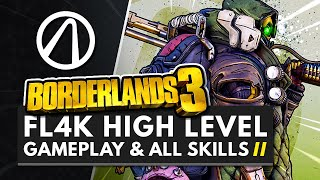 BORDERLANDS 3   19 Minutes of High Level FL4K Gameplay + All Skills & Abilities
