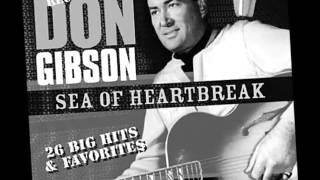 Don Gibson -- Sea Of Heartbreak