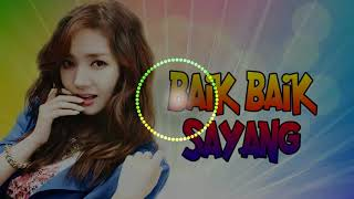 Dj Baik Baik Sayang _ Remix House Music