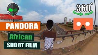 PANDORA - A 360 Degree VR Short Film