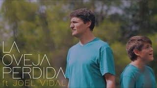 Marcos Vidal - La Oveja Perdida ft. Joel Vidal (Video Oficial)