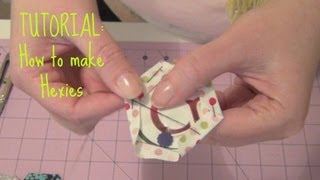 TUTORIAL: How To Make Hexies Part 1 | 3and3quarters