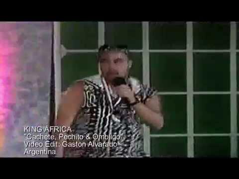 KING AFRICA  Cachete, Pechito & Ombligo