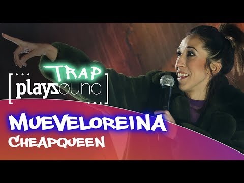 Mueveloreina - Cheapqueen  | PLAYZOUND TRAP​​ | Playz