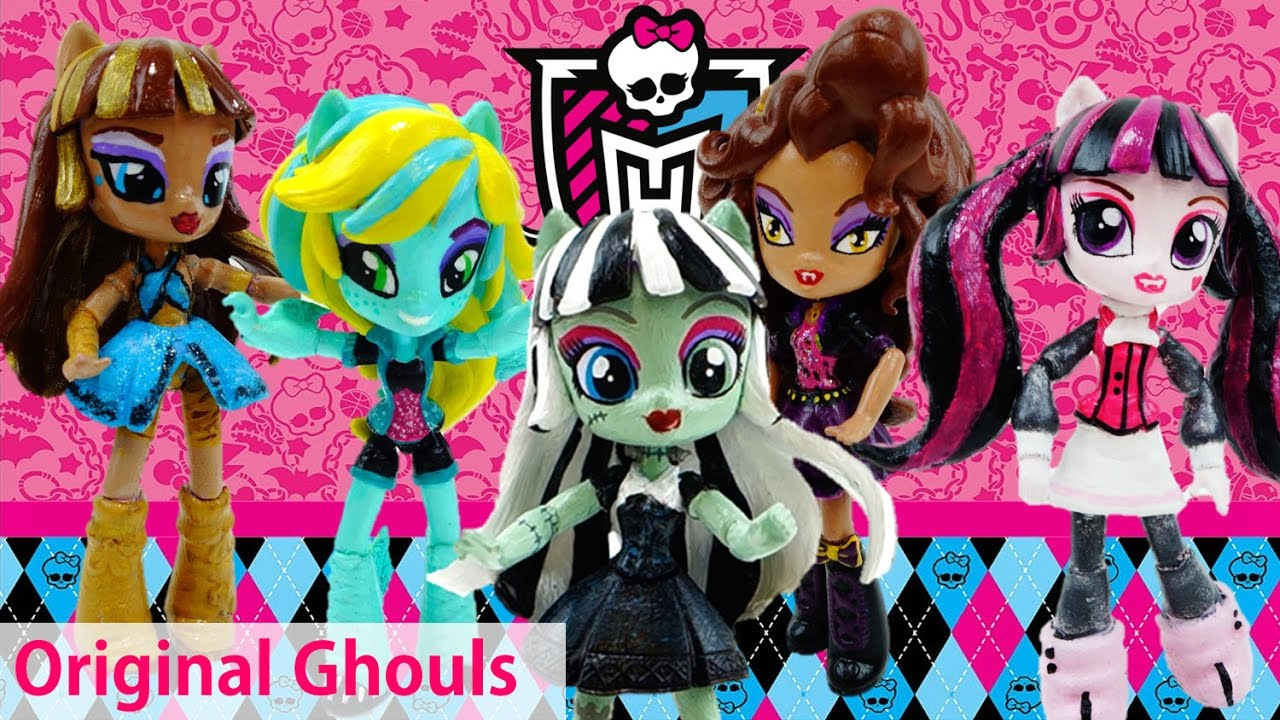 Compilation Monster High Original Ghouls Custom with My Little Pony Equestria Girls Minis