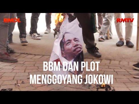 BBM dan Plot Menggoyang Jokowi