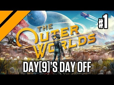 Day[9]'s Day Off - The Outer Worlds P1