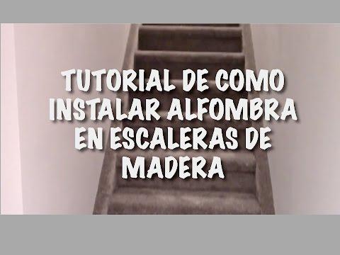 Tutorial de como instalar Alfombra en escaleras de madera