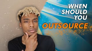 Don't Need An Outsourcer? THINK AGAIN! (When To Outsource SMMA)