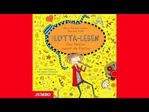 Alice Pantermüller, Daniela Kohl: Mein Lotta-Leben. Eine Natter macht die Flatter - Hörspiel