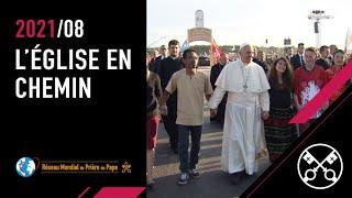 La Vidéo du Pape : L'Église en chemin