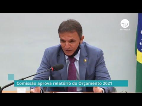 Comissão aprova relatório do Orçamento 2021 - 25/03/21