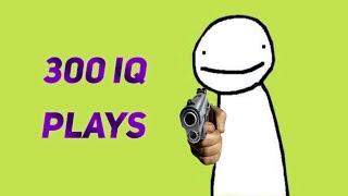 Dream 300 IQ moments
