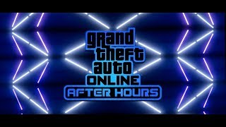 "GTA Online: ""After Hours"" Coming July 24 - Watch the Official Trailer!"