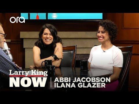 Abbi Jacobson and Ilana Glazer talk comedy in Trump's America | Larry King Now | Ora.TV