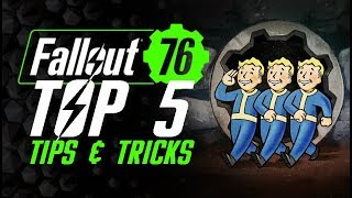 Top 5 Tips and Tricks - Fallout 76