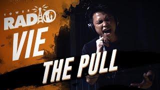 Tower Radio - Vie - The Pull