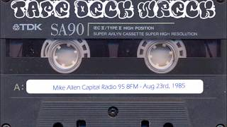 Mike Allen – Capital Radio 95.8FM – Aug 23rd 1985 (restored)