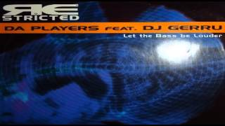 Da Players - Let The Bass Be Louder [2000]