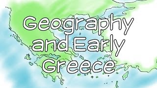 Geography and Early Greece | Mr. Corwin