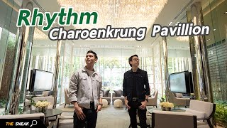 The Sneak EP.63 – RHYTHM Charoenkrung Pavillion