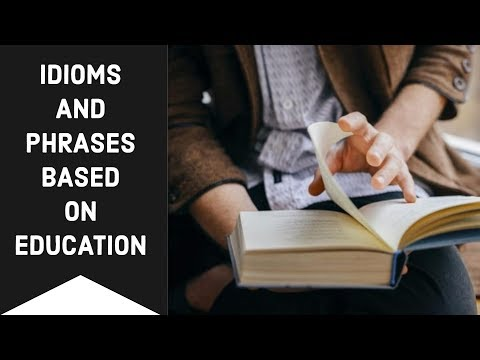 Idioms & Phrases based on Education - SSC CGL/Bank PO