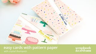 Easy Cards With Pattern Paper
