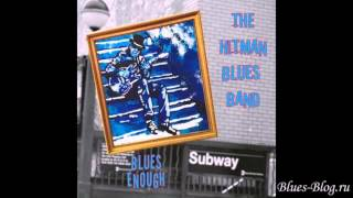 The Hitman Blues Band - Blues Enough2013Blues Enough