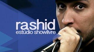'Eu te avisei' - Rashid no Estúdio Showlivre 2013
