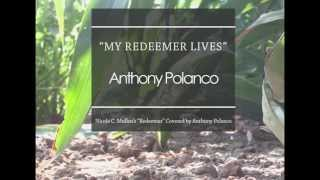 My Redeemer Lives (Nicole C. Mullen Cover)