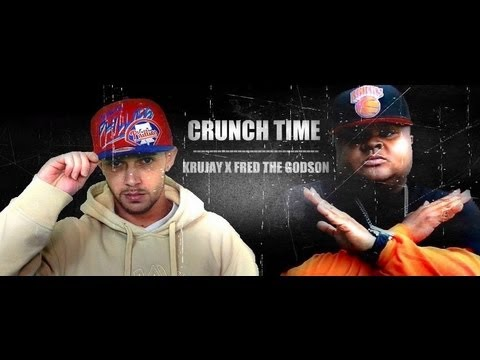 Krujay X Fred The Godson - CRUNCH TIME (NEW SINGLE)