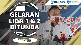 FOOTBALL TIME: Gelaran Liga 1 & Liga 2 2020 Ditunda