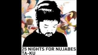 Ta-Ku - 25 Nights For Nujabes (FULL ALBUM)