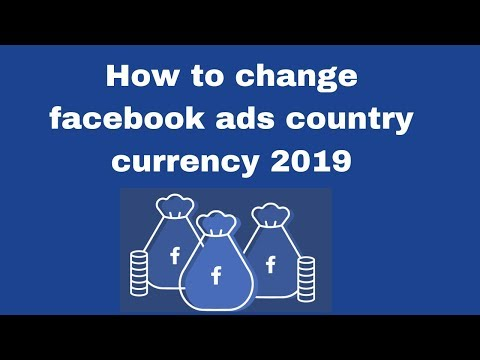 How to change facebook ads country currency 2019