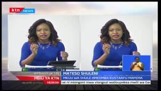 Mbiu ya KTN: Tunaangazia madai ya dhulma na mateso shuleni; shule ya Alliance na Maseno yamulikwa