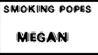 Smoking Popes - Megan