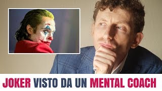 JOKER VISTO DA UN MENTAL COACH