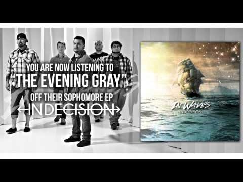 The Evening Gray - In Waves