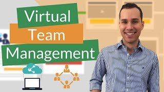 How to Lead: Building a High Performance Virtual Team