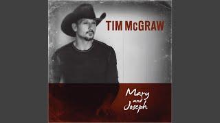 Tim McGraw Mary And Joseph